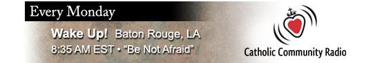 """Catholic speaker and author Gary Zimak hosts """"Be Not Afraid"""" each week on Catholic Community Radio in Baton Rouge, Louisiana"""