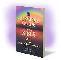 Popular speaker and author Gary Zimak offers fifty Scripture verses to help you stop worrying in his book - A Worrier's Guide To The Bible