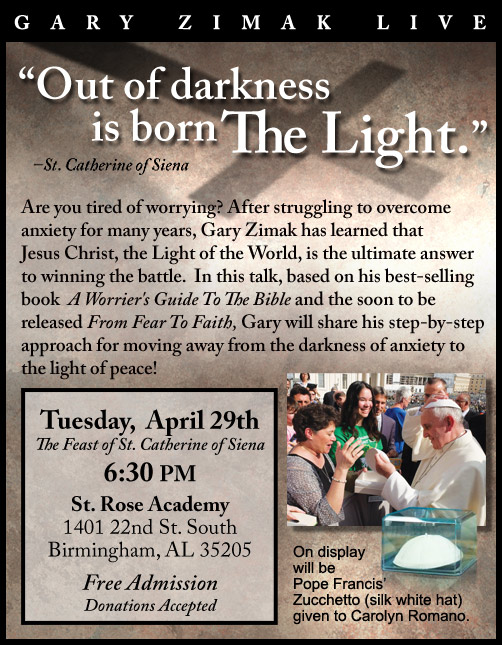 Catholic Speaker and anxiety expert Gary Zimak will be visiting Alabama to discuss moving from fear to faith.