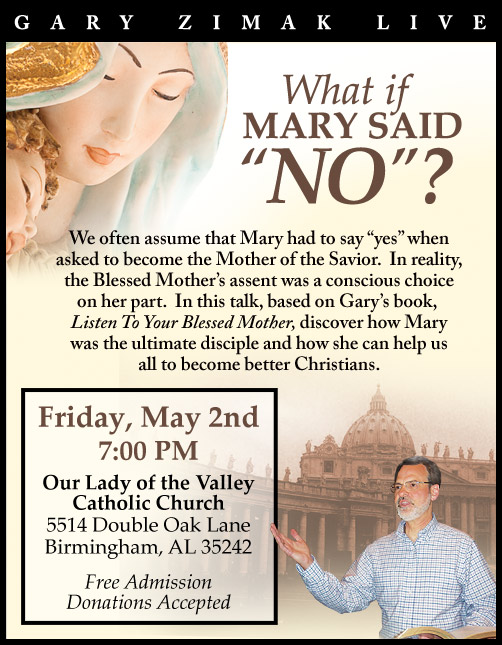 Catholic speaker and Marian authority Gary Zimak will be visiting Alabama to discuss his book Listen To Your Blessed Mother