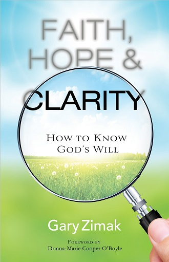 The new book from Catholic author and speaker Gary Zimak offers advice for learning God's will