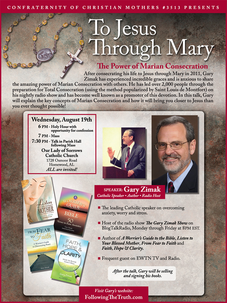Catholic speaker and author Gary Zimak will be discussing Total Consecration To Jesus Through Mary in Birmingham, Alabama