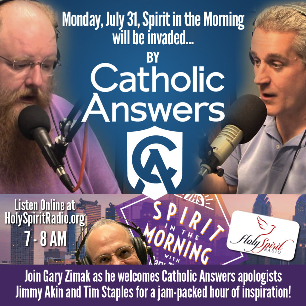 Catholic speaker and radio host Gary Zimak with Jimmy Akin and Tim Staples from Catholic Answers on Spirit In The Morning
